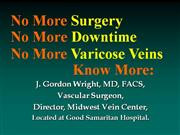 Varicose Veins - No More Surgery!