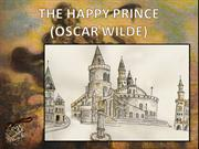 THE HAPPY PRINCE (Oscar Wilde)