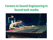 Careers in Sound Engineering in Sound tech media