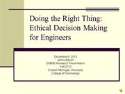 Doing the Right Thing: Ethical Decision Making for Engineers