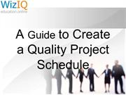 A Guide to Create a Quality Project Schedule