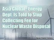 Asia Global - Energy Dept. Is Told to Stop Collecting Fee