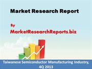 Taiwanese Semiconductor Manufacturing Industry, 4Q 2013