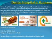 Dental Hospital in Gurgaon - Privat Hospital