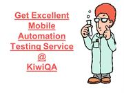 Get Excellent Mobile Automation Testing Service at KiwiQA