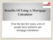 Benefits Of Using A Mortgage Calculator