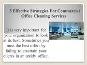 5 Effective Strategies For Commercial Office Cleaning Services