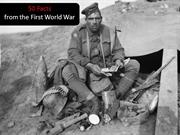 50 Facts from the first world war