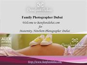 Family Photographer Dubai | Maternity, Newborn Photographer Dubai