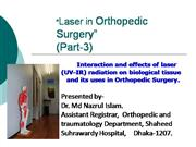 Laser on Soft Tissue/ Orthopedic view