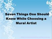 Seven Things One Should Know While Choosing a Mural Artist