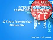 10 Tips to Promote Your Affiliate Site