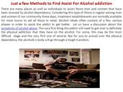 Just a few Methods to Find Assist For Alcohol addiction