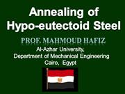 Annealing ( slow cooling ) of  hypo-eutectoid steel