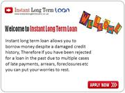 Instant Long Term Loan- Borrow Money For Long Period