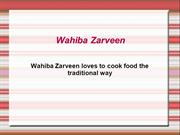 Wahiba Zarveen loves to cook food the traditional way