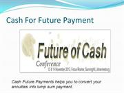 CASH FOR FUTURE PAYMENTS1