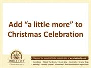 "Add ""a little more"" to Christmas Celebration"