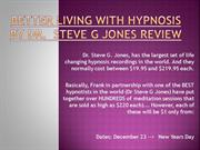 BETTER LIVING WITH HYPNOSIS BY DR.  STEVE G JONES REVIEW