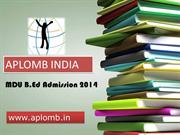 Get detail about MDU B.Ed Counseling 2014 and Haryana B.Ed Counseling