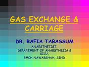 GAS EXCHANGE & CARRIAGE