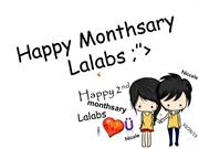 Happy 2nd Monthsary Lalabs