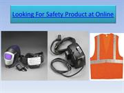Looking for Safety Product at Online