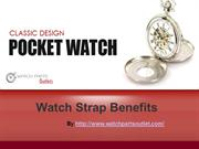 Advantages of various Watch Straps