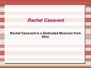 Rachel Casavant Is a Dedicated Musician from Ohio