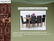 WELCOME TO Brown Leather Dining Chairs
