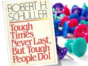tough times never last, but tough people do- book review