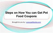 Steps on How You can Get Pet Food Coupons