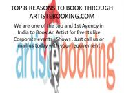 TOP 8 REASONS TO BOOK THROUGH ARTISTEBOOKING