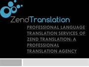 Professional language translation services of Zend Translation