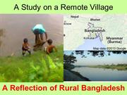 A Village of Bangladesh:Study on reflection of Rural areas
