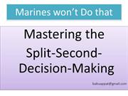 Marines won't Do that- The Split-second decision-making