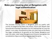 Make your housing plan at Bangalore with legal authentication