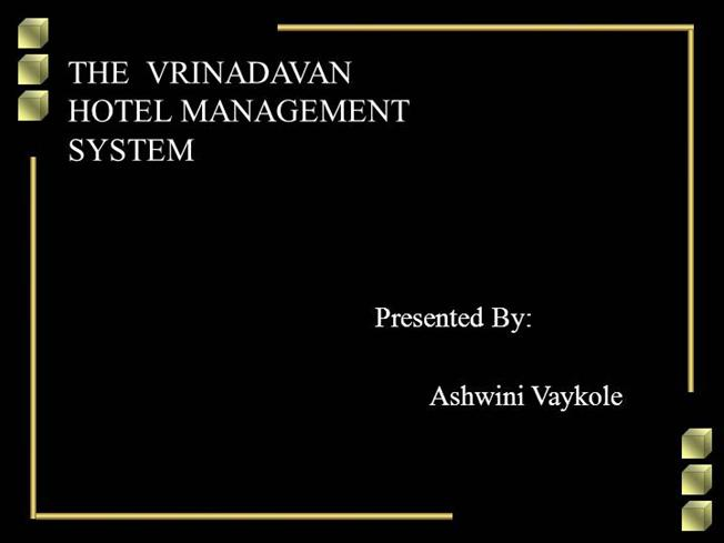 PROJECT REPORT on HOTEL MANAGEMENT SYSTEM |authorSTREAM