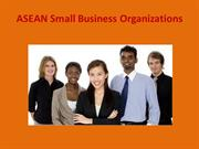 ASEAN South East Asian Small Business Organizations