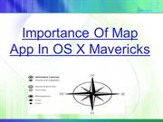 Importance Of Map App In OS X Mavericks