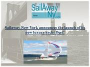 Sailaway New York announces the launch of its new luxury yacht fleet!