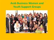 Arab Business Women and Youth Support Groups