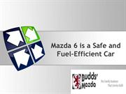 Mazda 6 is a Safe and Fuel–Efficient Car