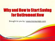 Why and How to Start Saving for Retirement Now
