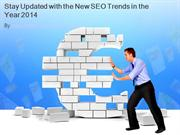 Stay Updated with the New SEO Trends in the Year 2014