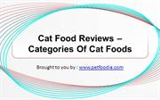 Cat Food Reviews – Categories Of Cat Foods