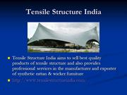 Tensile Structure India ppt