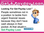 Get A Payday Loan- Live Easy Life With Get A Payday Loan