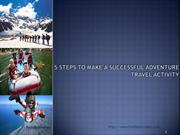 5 Steps to Make a Successful Adventure Travel Activity