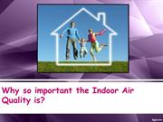 Why so important the Indoor Air Quality is..?